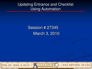 Updating Entrance and Checklist  Using Automation