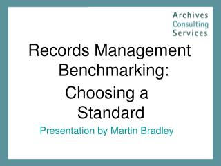 Records Management Benchmarking: