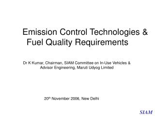 Emission Control Technologies & Fuel Quality Requirements