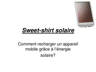 Sweet-shirt solaire