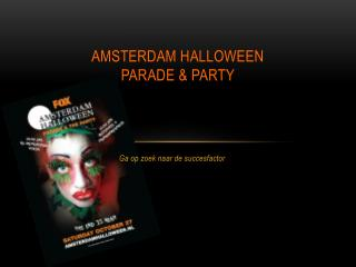Amsterdam Halloween Parade & party