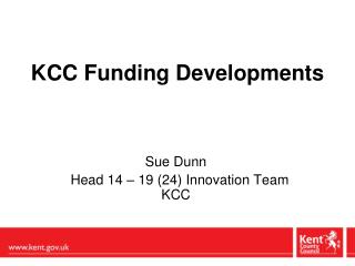 KCC Funding Developments
