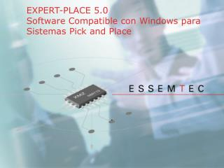 EXPERT-PLACE 5.0 Software Compatible con Windows para Sistemas Pick and Place