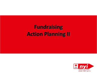 Fundraising  Action Planning II