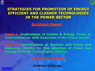 STRATEGIES FOR PROMOTION OF ENERGY EFFICIENT AND CLEANER TECHNOLOGIES IN THE POWER SECTOR