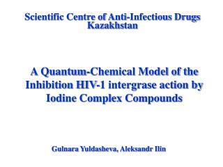 Scientific Centre of Anti-Infectious Drugs Kazakhstan