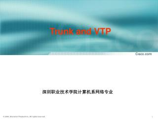 Trunk and VTP