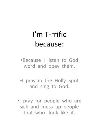 I'm T-rrific because: