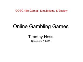 COSC 460 Games, Simulations, & Society