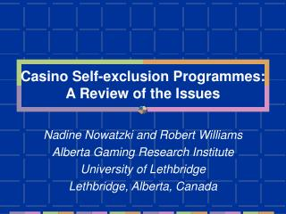 Casino Self-exclusion Programmes: A Review of the Issues