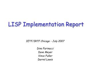 LISP Implementation Report