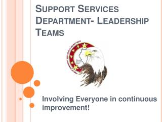 Support Services Department- Leadership Teams