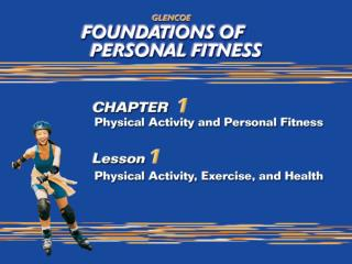 Physical Activity, Exercise, and Health