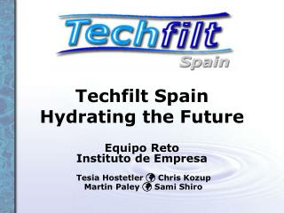 Techfilt Spain Hydrating the Future