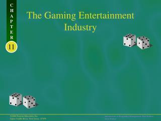 The Gaming Entertainment Industry