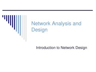 Network Analysis and Design