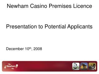 Newham Casino Premises Licence