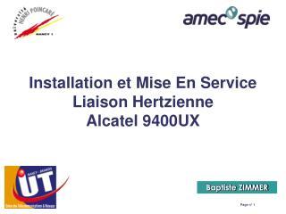 Installation et Mise En Service Liaison Hertzienne Alcatel 9400UX