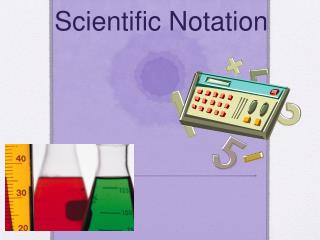 Scientific Notation