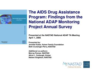 The National ADAP Monitoring  Project and Survey