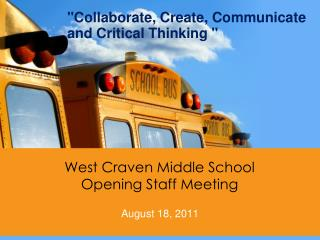 West Craven Middle School Opening Staff Meeting