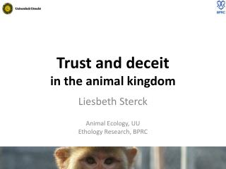 Trust and deceit  in  the animal  kingdom