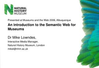 An introduction to the Semantic Web for Museums