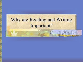 Why are Reading and Writing Important?