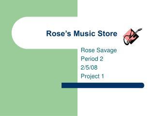 Rose's Music Store