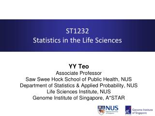 ST1232 Statistics in the Life Sciences