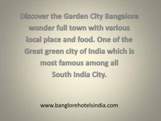 Bangalore city Beautiful southern part of the state of Karna