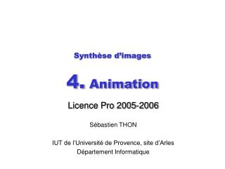 Synthèse d'images  4.  Animation