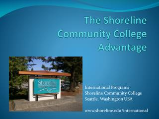 The Shoreline  Community  College Advantage
