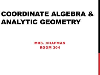 Coordinate Algebra & Analytic Geometry