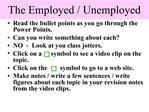 The Employed