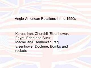Anglo-American Relations in the 1950s