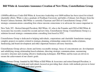 Bill White & Associates Announce Creation of New Firm