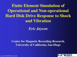 Finite Element Simulation of Operational and Non-operational Hard Disk Drive Response to Shock and Vibration