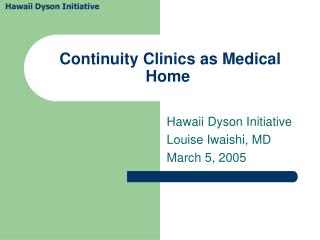 Continuity Clinics as Medical Home