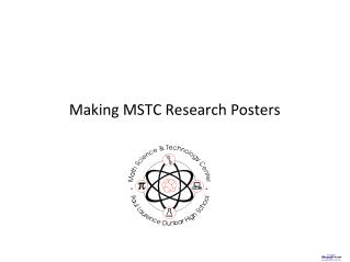 Making MSTC Research Posters