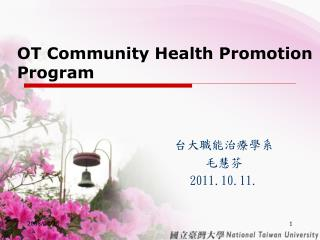OT Community Health Promotion Program