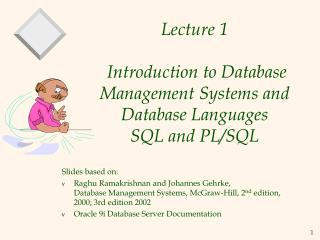 Lecture 1  Introduction to Database Management Systems  and Database Languages SQL and PL/SQL