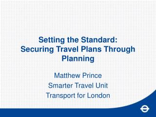 Setting the Standard:  Securing Travel Plans Through Planning