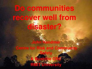 Do communities recover well from disaster?