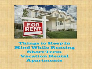 Tips to Rent Short Term Rental Apartments