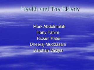 Health and The Elderly