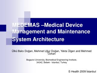 MEDEMAS  Medical Device Management and Maintenance System Architecture