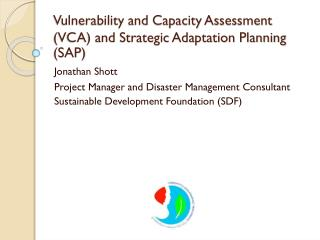 Vulnerability and Capacity Assessment (VCA) and Strategic Adaptation Planning (SAP)