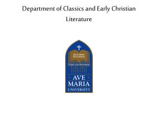 Department of Classics and Early Christian Literature