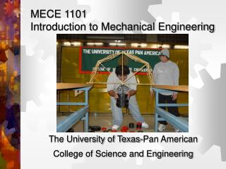 MECE 1101 Introduction to Mechanical Engineering